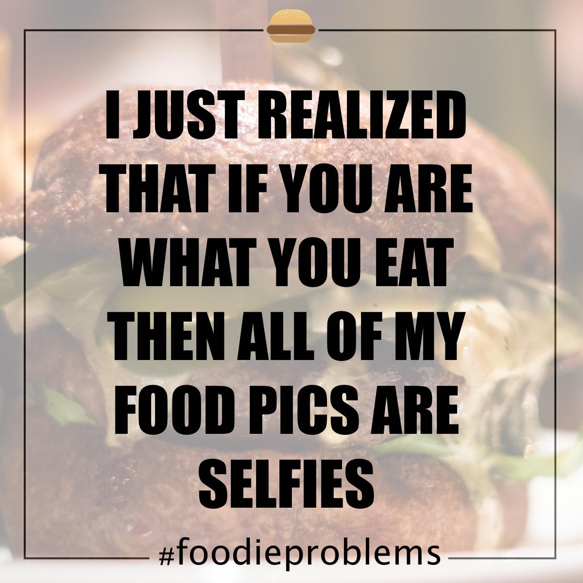 food pics = selfies